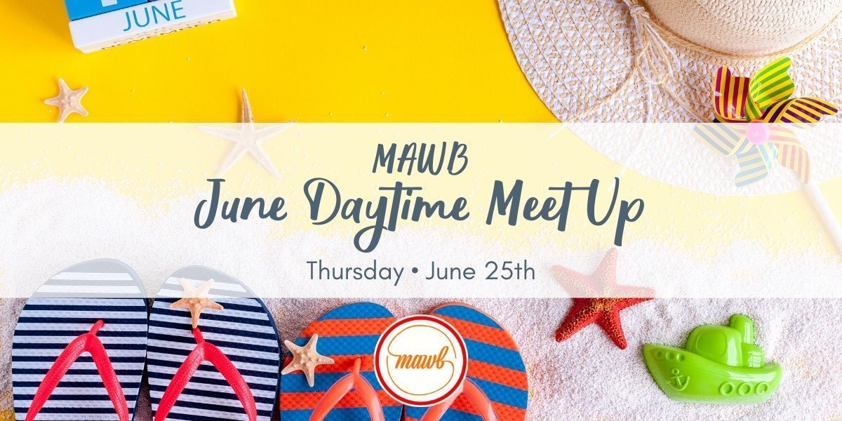 MAWB - June Meet Up