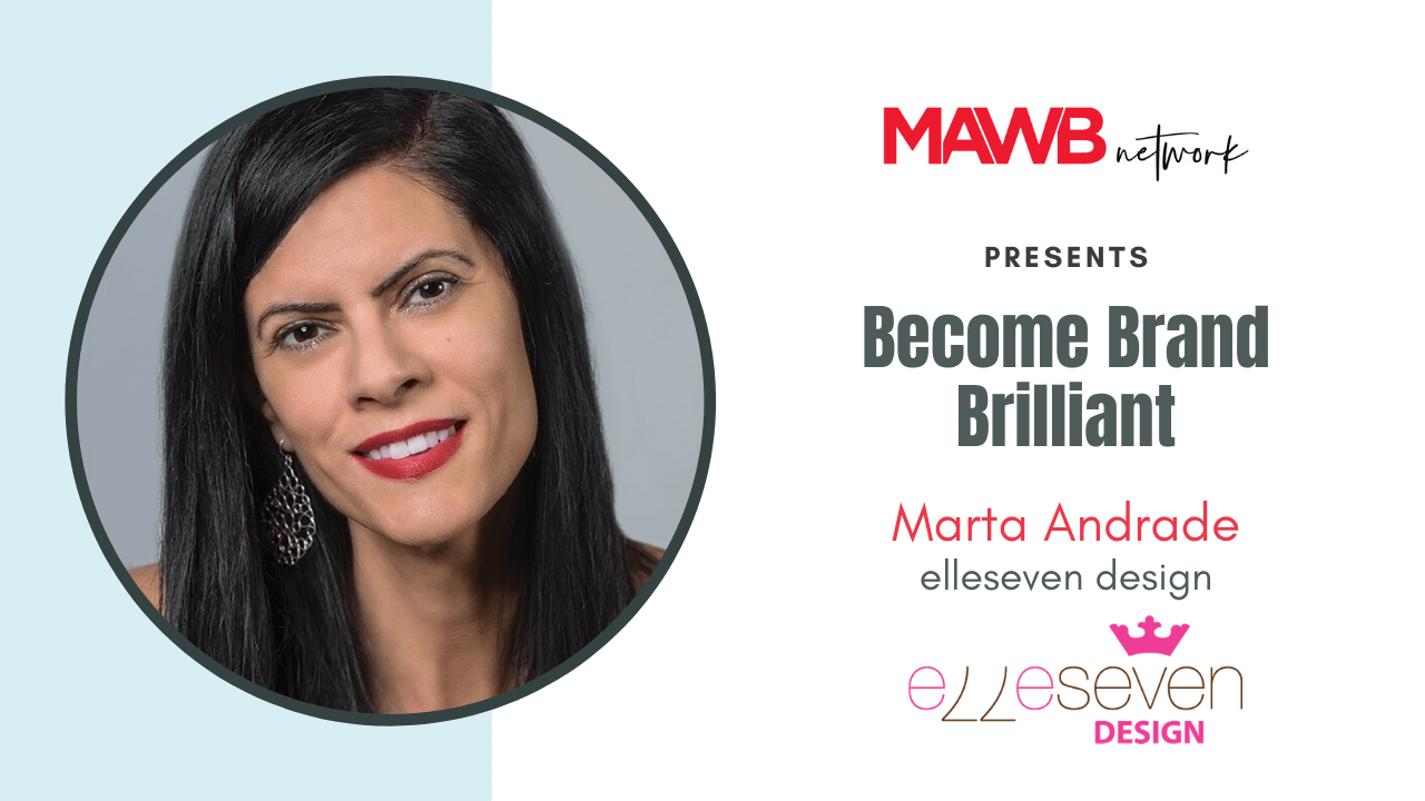 Become Brand Brilliant! with Marta Andrade - Mini Branding Workshop