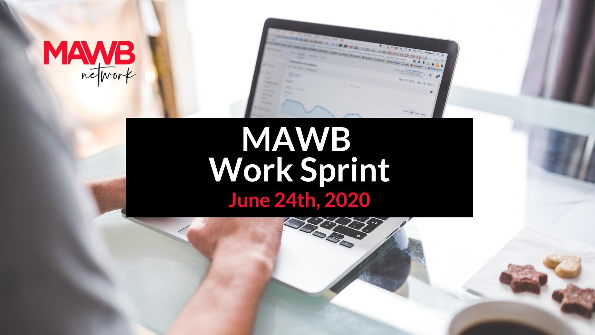 Facebook EVENT - MAWB Work Sprint - June 24th