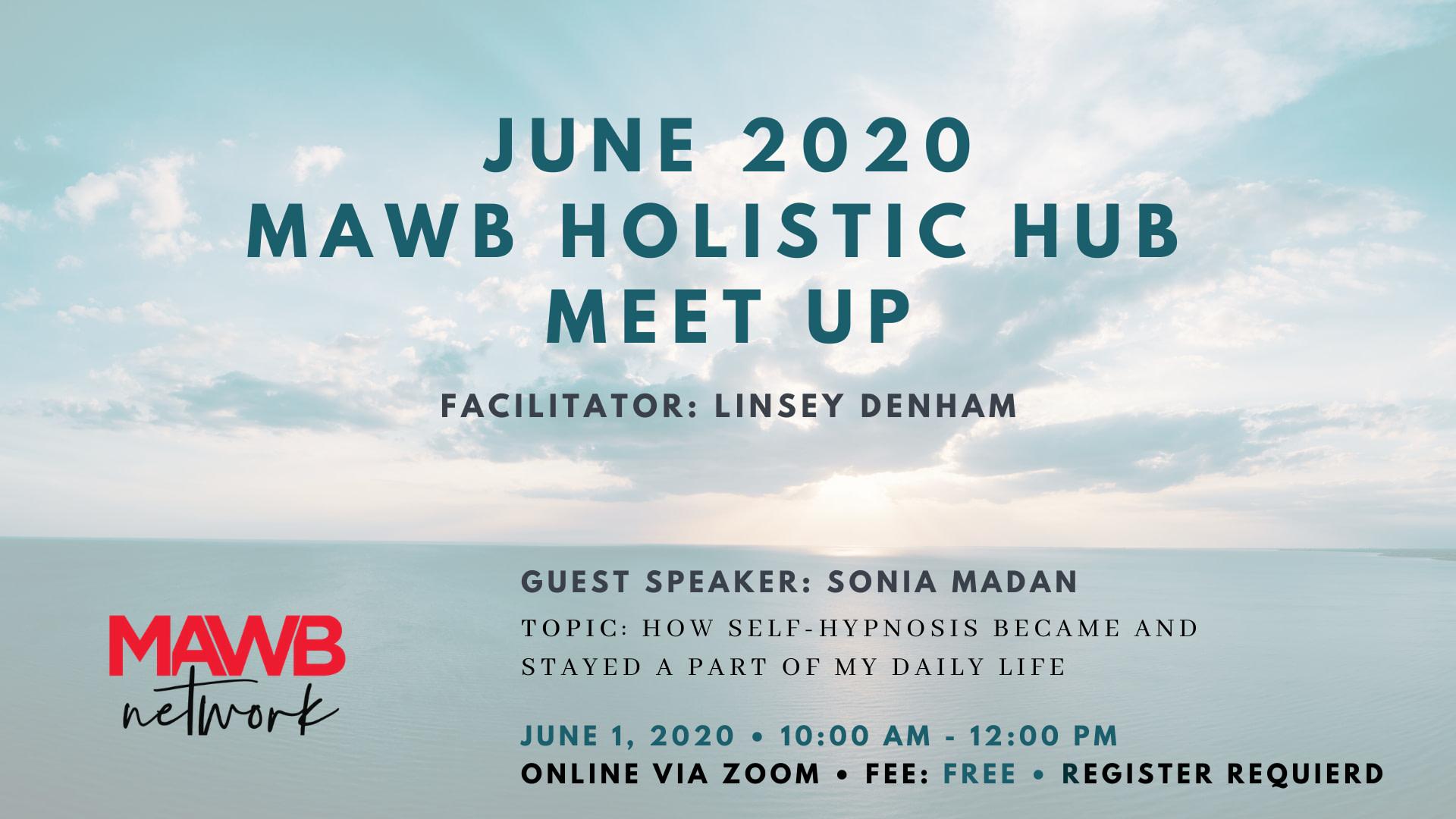MAWB Holistic Hub - June Meet Up