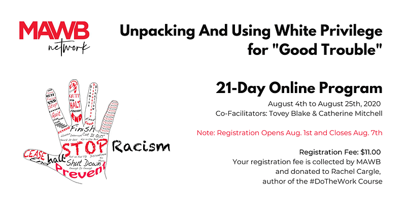 """Unpacking And Using White Privilege for """"Good Trouble"""""""