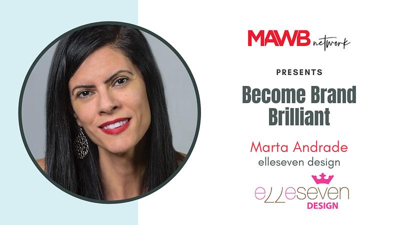 Become Brand Brilliant! with Marta Andrade - Mini Branding Workshop