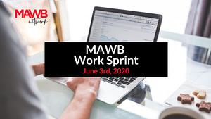 MAWB Work Sprint - June 3rd